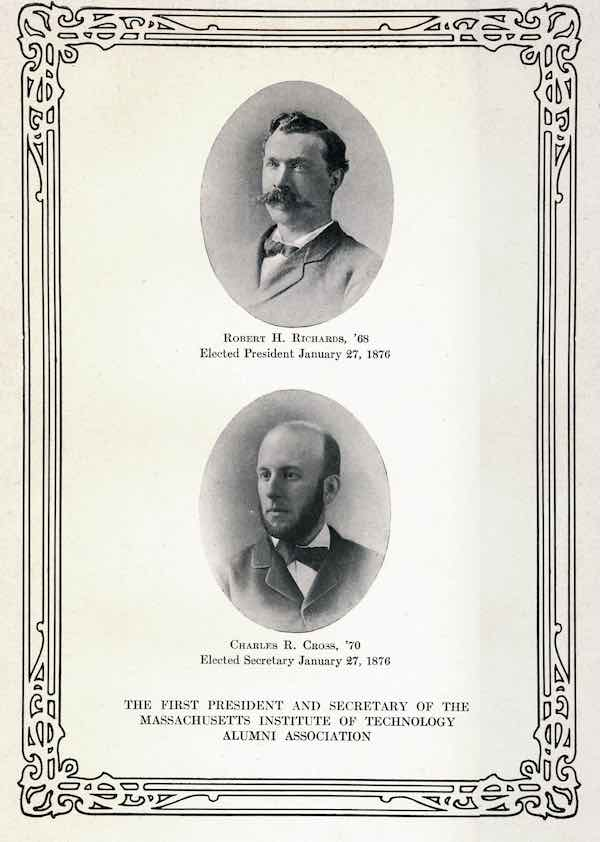 Robert H. Richards and Charles R. Cross, first alumni association president; and secretary.